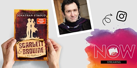 "NOW: Jonathan Stroud ""Scarlett & Browne - Die Outlaws"" tickets"