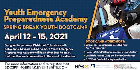 Youth Emergency Preparedness Academy- Spring Break Workshops & Career Panel tickets