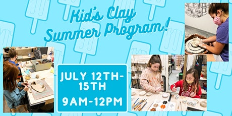 Kid's Clay Summer Program (July 12th-15th) tickets