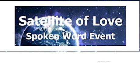 Satellite of Love Spoken Word Event  -  #satellite tickets
