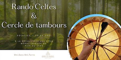 Rando Celtes & Cercle de tambours au Solstice. billets
