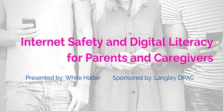 Internet Safety and Digital Literacy for Parents and Caregivers tickets