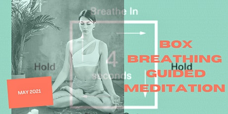Box Breathing Guided Meditation -  45 Minutes tickets