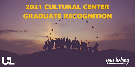 2021 Cultural Center Graduate Recognition tickets