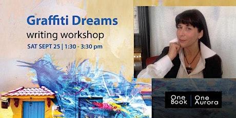 Graffiti Dreams: OBOA writing workshop tickets