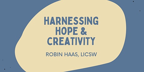 Harnessing Hope and Creativity tickets