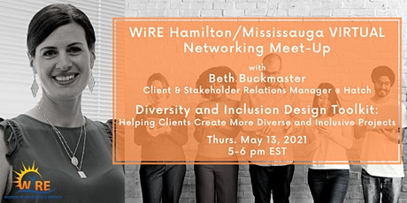 WiRE Hamilton-Mississauga Virtual Meet-Up: D & I Design Toolkit tickets