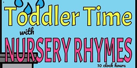 Toddler Time with Nursery Rhymes Training: Virtual tickets