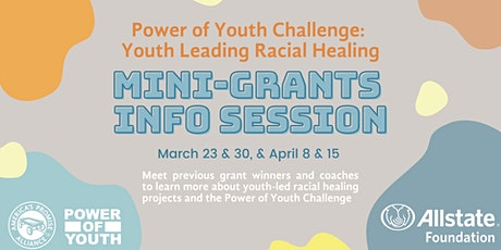 Power of Youth : Youth Leading Racial Healing Grants Information Session tickets