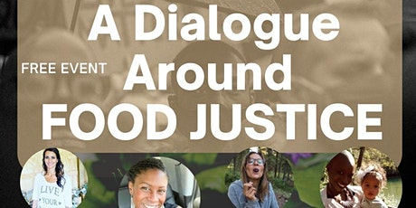 Food Justice Dialogue tickets
