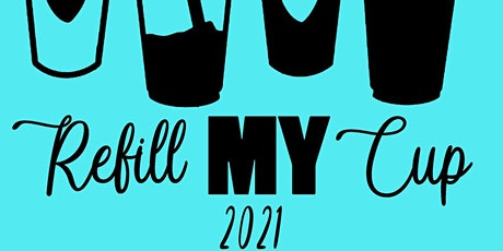 Refill MY Cup 2021 tickets