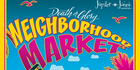Outdoor Market & Retro Community Gathering - Death or Glory tickets