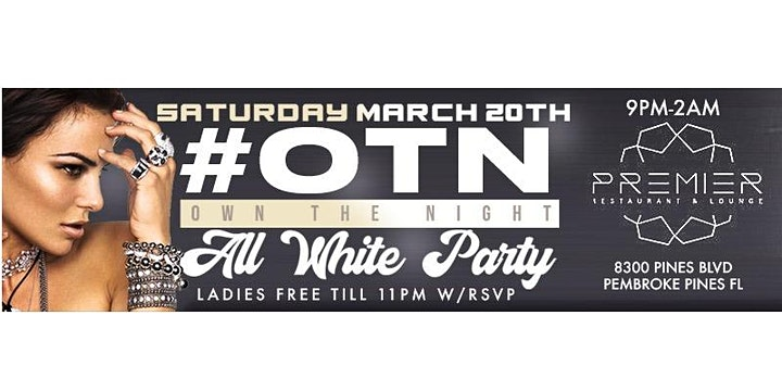 OWN THE NIGHT ALL WHITE PARTY | SPRING BREAK 2021 image