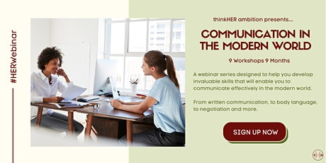 thinkHER ambition presents Communicating in a Modern World for Young Women tickets