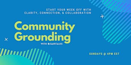 Sunday Community Grounding tickets