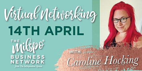 Milspo Virtual Networking - April 2021- Money Mindset & Your Business tickets