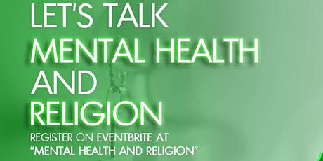 Let's Talk Mental Health and Religion 2021 tickets