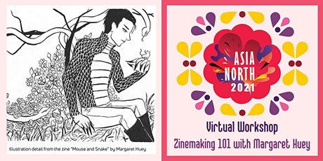 ASIA NORTH 2021 Virtual Workshop: Zinemaking 101 with Margaret Huey tickets