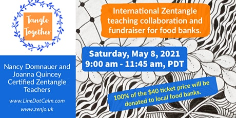 Tangle Together International Fundraiser Saturday, May 8, 2021 tickets