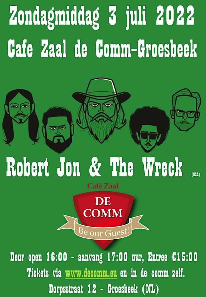 Afbeelding van Robert Jon & The Wreck live & Cafe Zaal de Comm (E