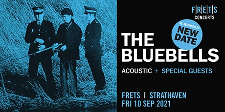 THE BLUEBELLS (acoustic concert) at FRETS tickets
