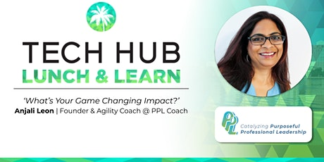 LUNCH & LEARN | 'What's Your Game Changing Impact? tickets