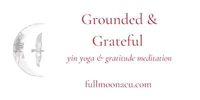 Grounded & Grateful – April Session
