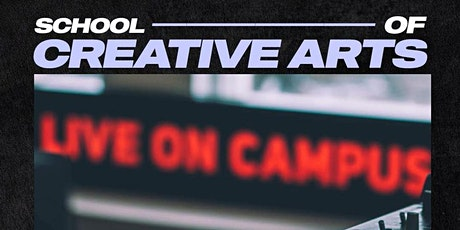 SCHOOL OF CREATIVE ARTS tickets