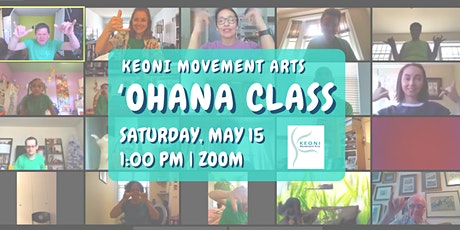 Keoni Movement Arts 2021 Spring 'Ohana Class and Gathering tickets