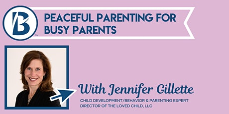 Peaceful Parenting for Busy Parents tickets