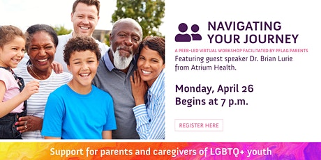Navigating Your Journey: For Parents & Caregivers of LGBTQ+ Individuals tickets