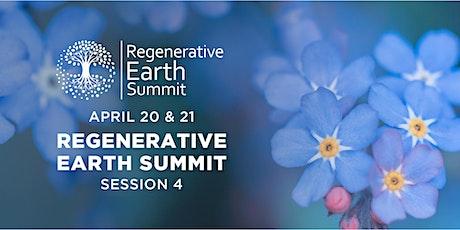 Regenerative Earth Summit - Session 4 tickets