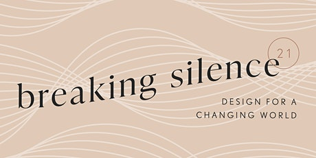 Breaking Silence: Design for a Changing World - Fashion Showcase tickets