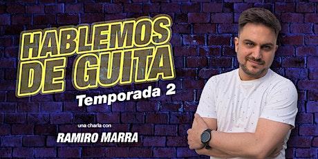 HABLEMOS DE GUITA (2da Temporada) entradas