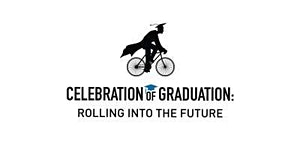 Celebration of Graduation: Rolling Into the Future