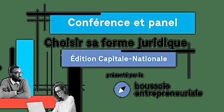 Choisir sa forme juridique – Édition Capitale-Nationale billets