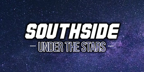 South Side Under The Stars tickets