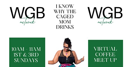 I Know Why the Caged Mom Drinks: Virtual Sister Circle tickets