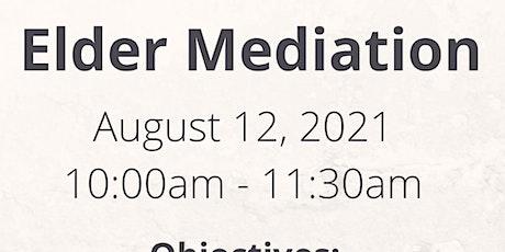 Elder Mediation Tickets