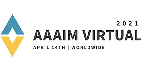 AAAIM Virtual 2021 Series // April Event tickets