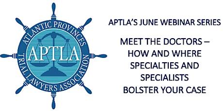 """APTLA's """"MEET THE DOCTORS"""" WEBINAR SERIES tickets"""