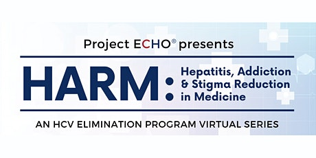 Free CME - Hepatitis, Addiction, and Harm Reduction in Medicine (H.A.R.M.) tickets
