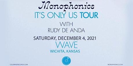 Monophonics w/ Rudy De Anda tickets