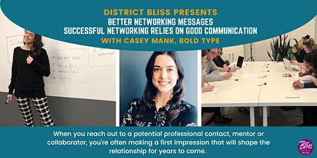 Better Networking Messages: Communication Strategies for Success tickets