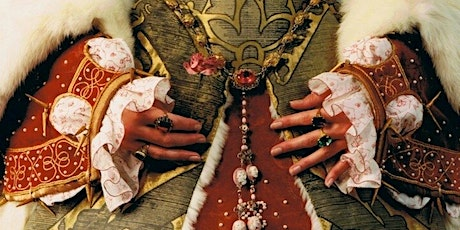 Tudor Queens: The Hearts and Stomachs of Kings - A tickets