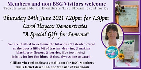 Carol Haycox Demonstrates A Special Gift tickets