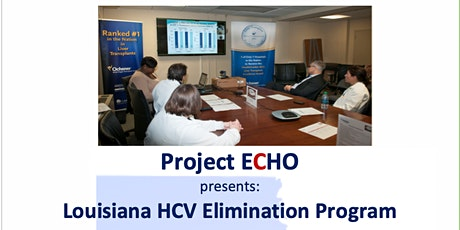 Free CME - Louisiana's Hepatitis C Elimination Program Project Echo Series tickets