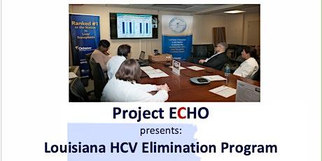 Free CME - Louisiana's Hepatitis C Elimination Program Project Echo Series ingressos