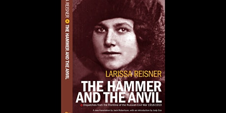 Online talk by Jack Robertson on The Hammer & The Anvil (Russian Civil War) tickets