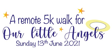 Our Little Angels Walk tickets